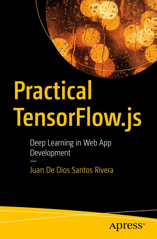My first book, Practical TensorFlow.js
